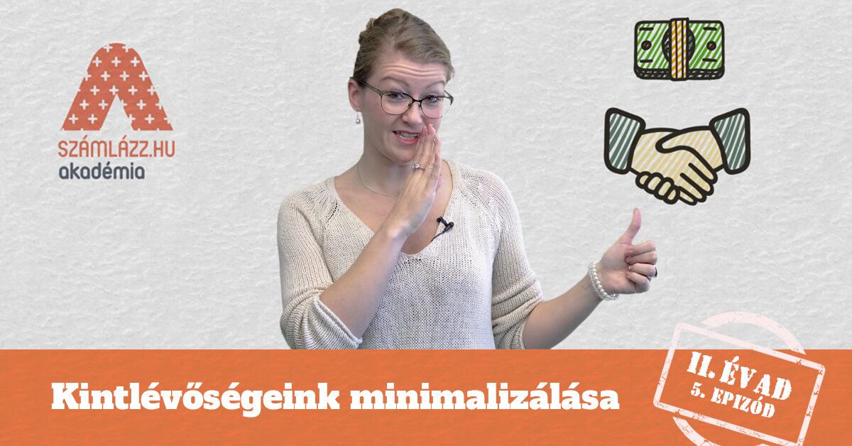 Kintlévőségeink minimalizálása II. évad 5. rész | Számlázz.hu Akadémia
