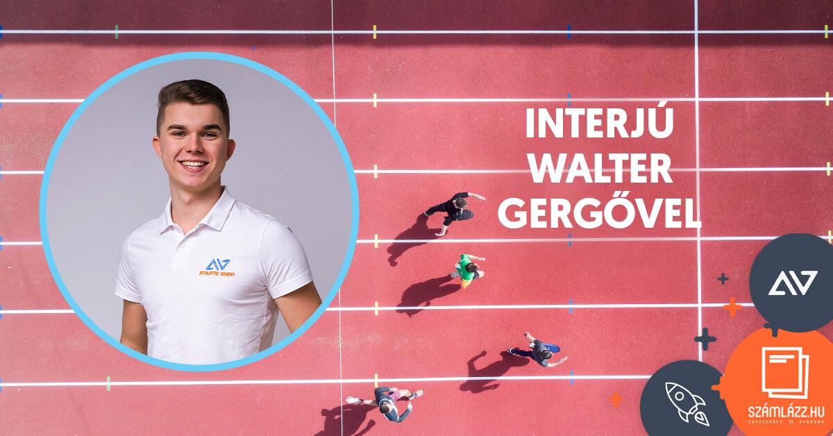 Athletic Vision - Walter Gergő interjú